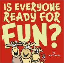 is-everyone-ready-for-fun-by-jan-thomas